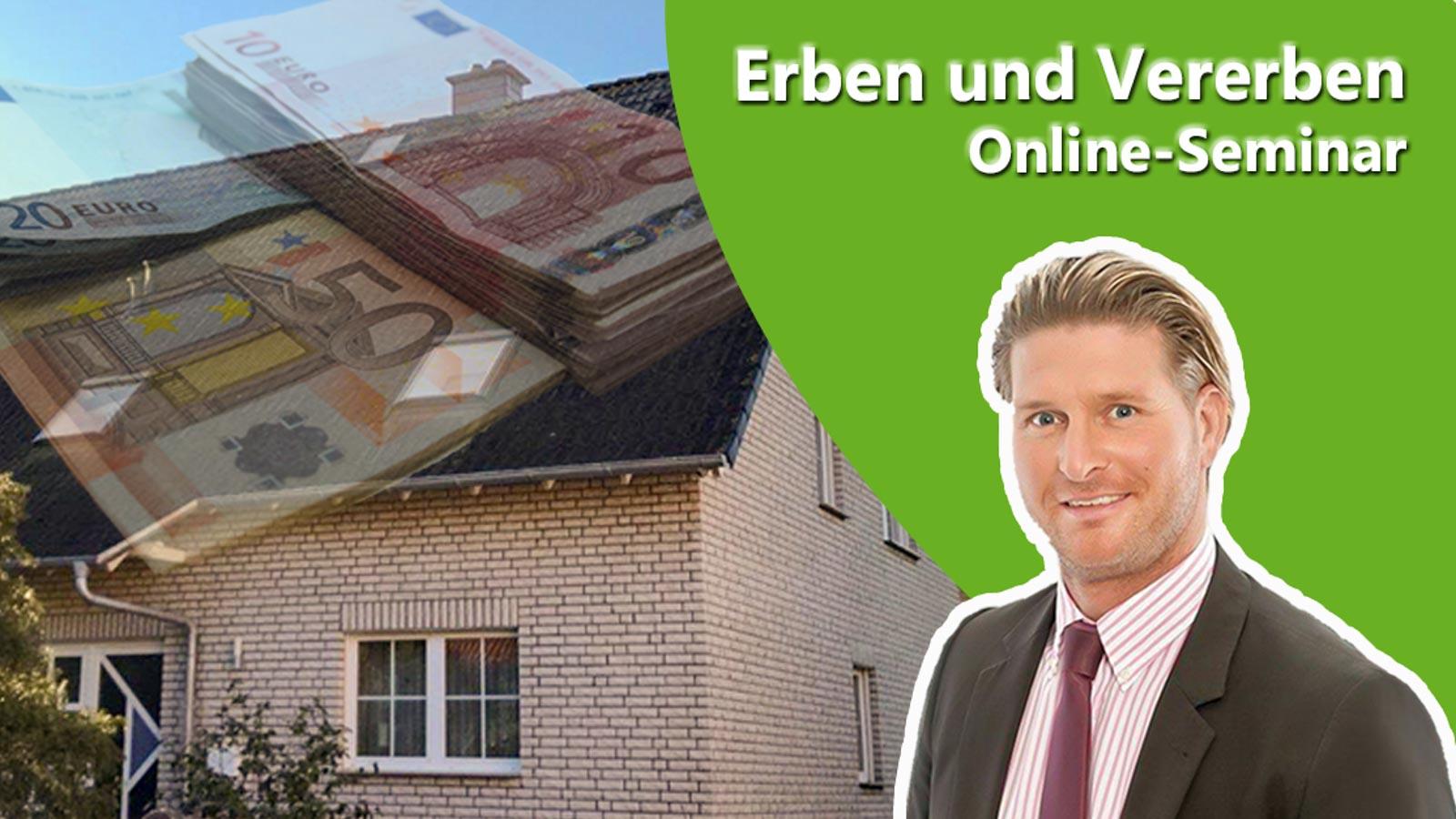 Akündigung eines Online-Seminars zum Thema Erben und Vereben mit Referent und Fotomontage