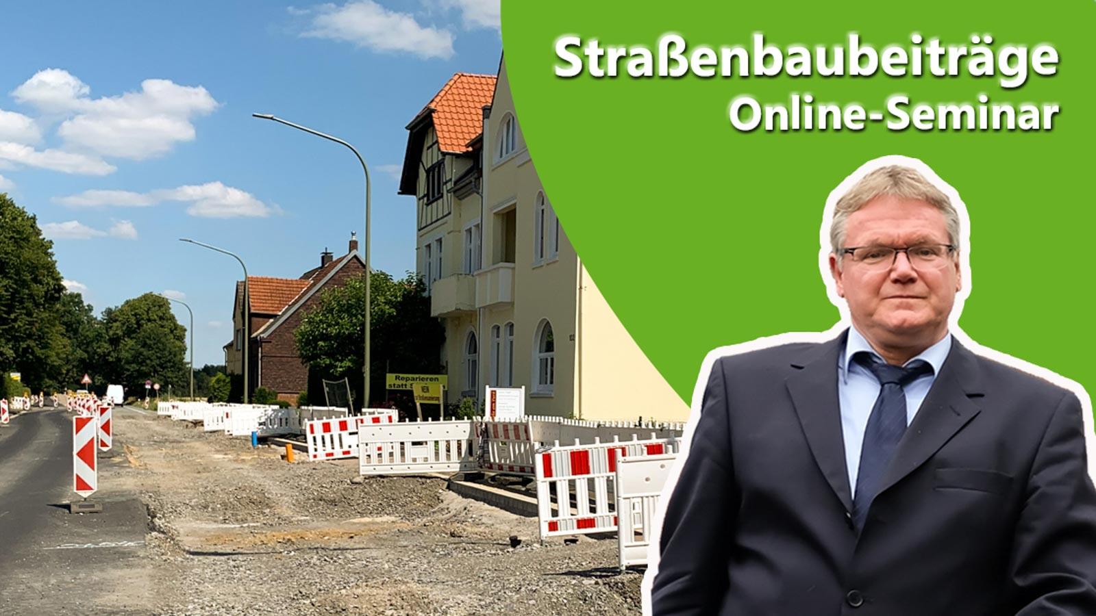 Ankündigung Online-Seminar Straßenbaubeiträge mit Referenten und eine Straßen-Baustelle